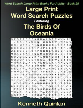 Large Print Word Search Puzzles Featuring the Birds of Oceania by Kenneth Quinlan