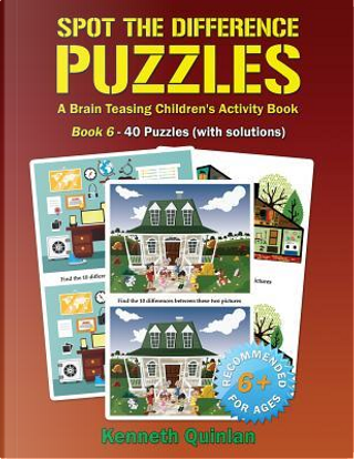 Spot the Difference Puzzles by Kenneth Quinlan