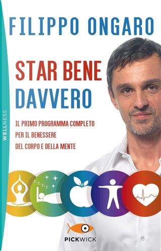 Star bene davvero by Filippo Ongaro