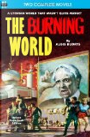 Burning World, The, and Forever Is Too Long by Algis Budrys