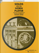 Solos For The Horn Player (Ed Jones Mason) Hn/Pf Bk/Cd by Divers