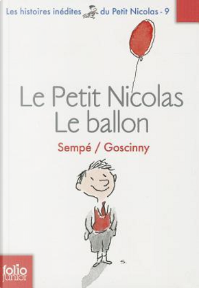 Le Petit Nicolas, Tome 9 by Sempé