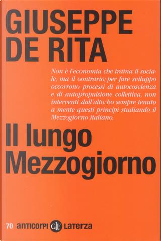 Il lungo Mezzogiorno by Giuseppe De Rita