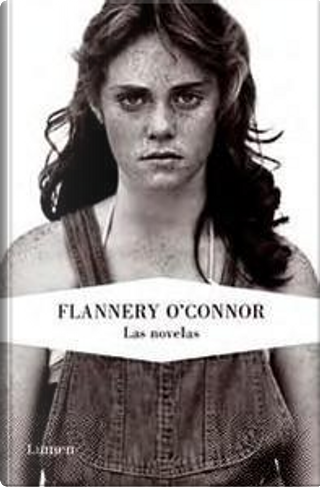 Las novelas by Flannery O'Connor