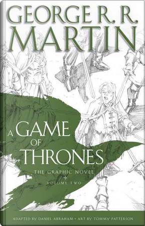 A Game of Thrones: The Graphic Novel, Vol. 2 by Daniel Abraham