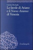 Le favole di Aviano e il «Novus Avianus» di Venezia by Caterina Mordeglia