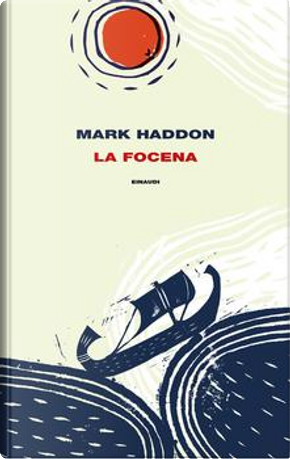 La focena by Mark Haddon