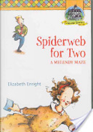 Spiderweb for Two by Elizabeth Enright