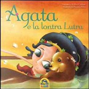 Agata e la lontra Lutra by Alice Cardoso