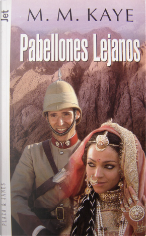 Pabellones lejanos by M.M. Kaye