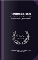 Historical Magazine by Henry Reed Stiles