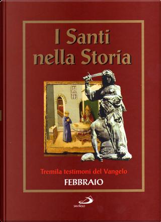 I santi nella storia - vol. 2 by AA. VV.