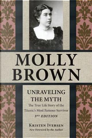 Molly Brown by Kristen Iversen