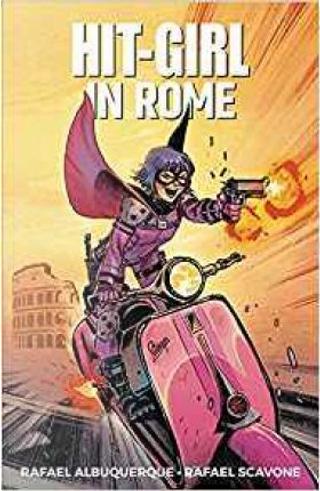 Hit-Girl, Vol. 3 by Rafael Scavone
