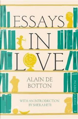 Essays in love by A. de Botton