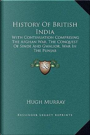 History of British India by Hugh Murray