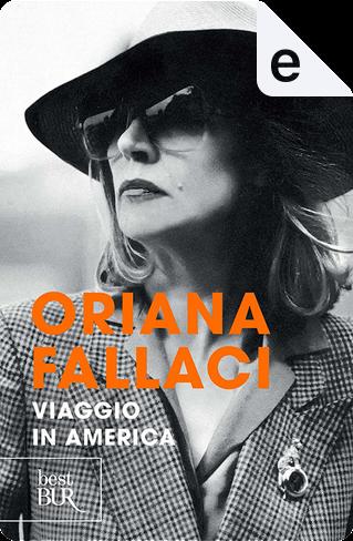 Viaggio in America by Oriana Fallaci