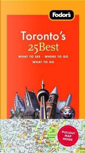 Fodor's 25 Best Toronto by Marilyn Wood