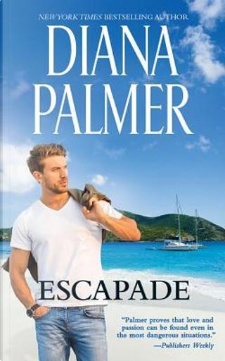 Escapade by Diana Palmer