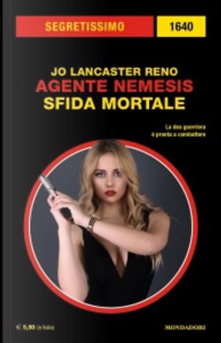 Agente Nemesis: Sfida mortale by Jo Lancaster Reno