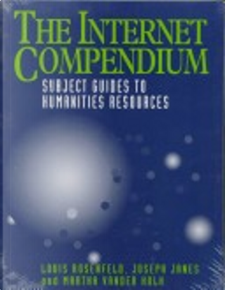 The Internet Compendium by Joseph Janes, Louis Rosenfeld