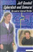 Cyberdieb und Samurai. by Jeff Goodell