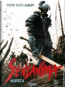 Dragonero Senzanima - Vol. 1 by Luca Enoch, Stefano Vietti