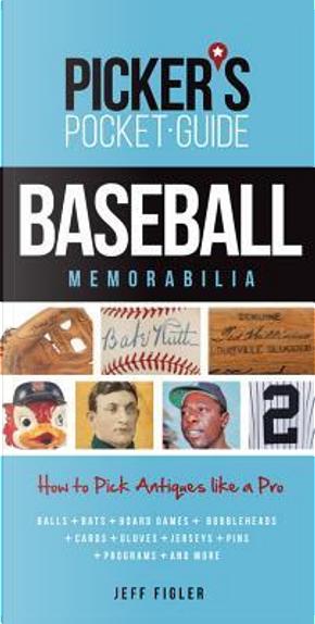 Baseball Memorabilia by Jeff Figler