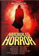 Hardboiled Horror by Jonathan Maberry