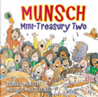 Munsch Mini-Treasury Two by Robert N. Munsch