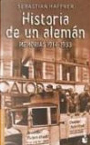 Historia de un alemán by Sebastian Haffner