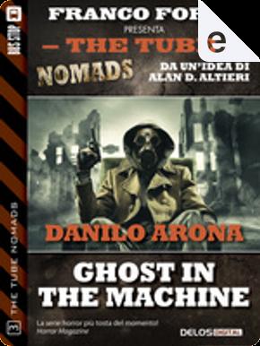 Ghost in the Machine by Danilo Arona