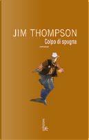 Colpo di spugna by Jim Thompson