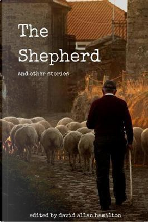The Shepherd and other stories by Anita Michalkiewicz