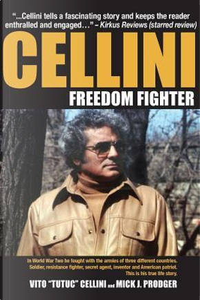 Cellini-Freedom Fighter by Mick J. Prodger