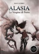 Alasia, la vergine di ferro by Max Gobbo
