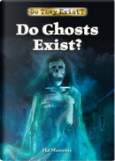 Do Ghosts Exist? by Hal Marcovitz