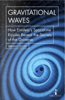 Gravitational Waves by Brian Clegg