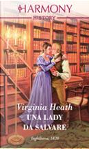 Una lady da salvare by Virginia Heath