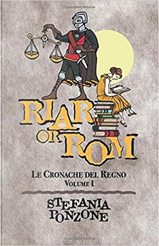 Riar or Rom: Re di nebbia by Stefania Ponzone