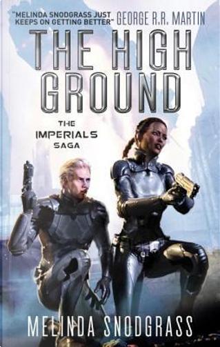 The High Ground by Melinda Snodgrass