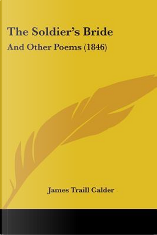 The Soldier's Bride by James Traill Calder