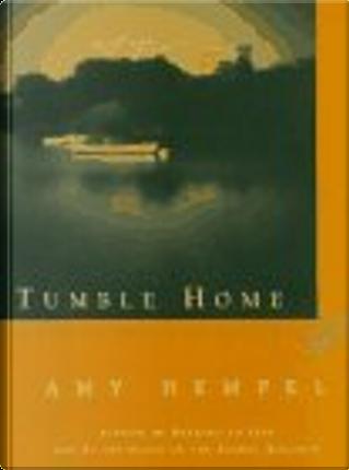 TUMBLE HOME by Amy Hempel