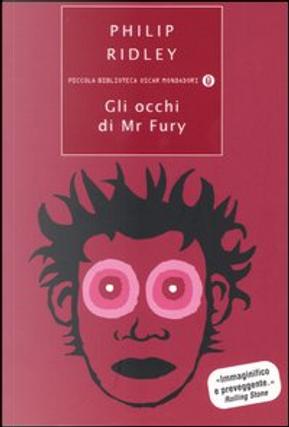 Gli occhi di Mr Fury by Philip Ridley