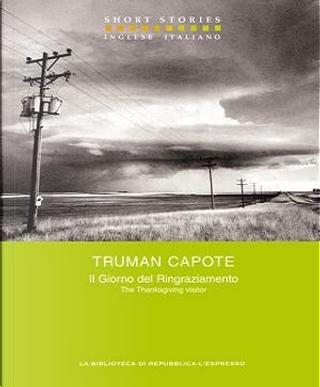 Il Giorno del Ringraziamento - The Thanksgiving Visitor by Truman Capote