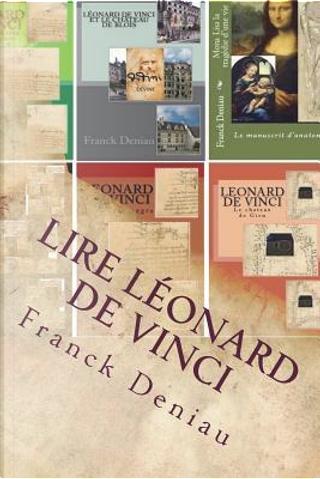 Lire Léonard de Vinci by Franck Deniau