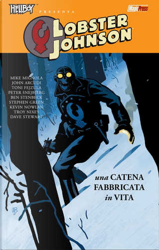 Hellboy presenta: Lobster Johnson vol. 6 by John Arcudi, Mike Mignola