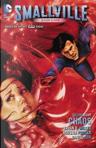 Smallville Season Eleven 8 by Bryan Q. Miller