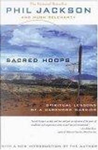 Sacred Hoops by Hugh Delehanty, Phil Jackson