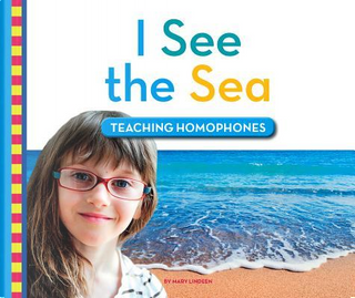 I See the Sea by Mary Lindeen